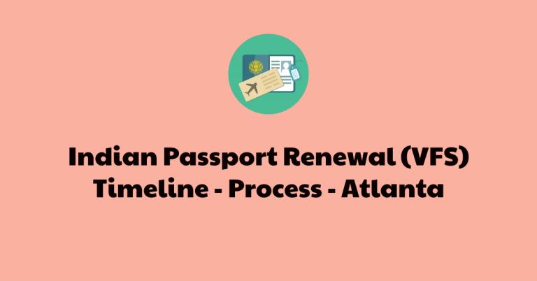 Indian Passport Renewal via VFS –  Timeline – Process – Documents