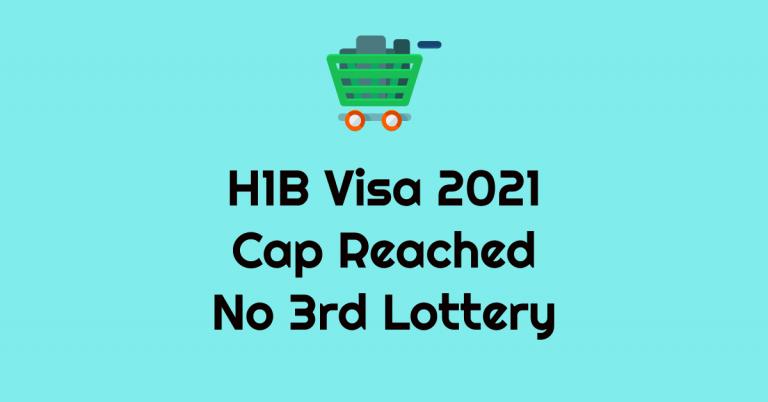 H1B Visa FY 2021 Cap Reached