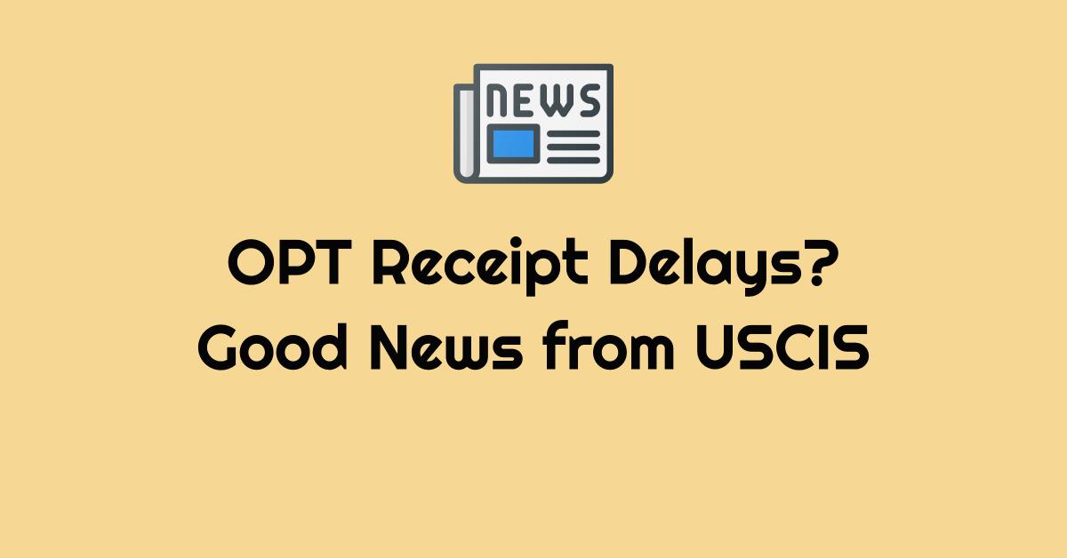 uscis opt lockbox receipt delays flexibilities