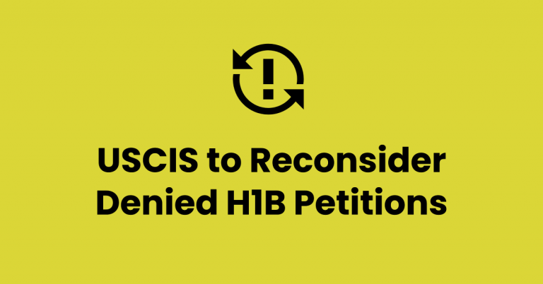 USCIS May Reconsider Denied H1B Visa Petitions Due to 3 Cancelled Memos. Sweet!